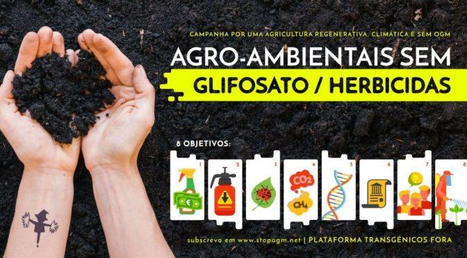 """10 Fev 2020: LANÇAMENTO DA CAMPANHA: """"Agro-Ambientais sem Glifosato/Herbicidas"""""""
