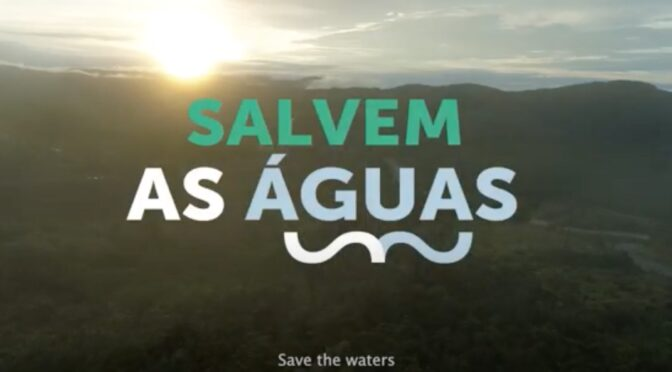 Salvem as águas // manifesto Dia internacional da água